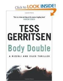 tess gerritsen body double
